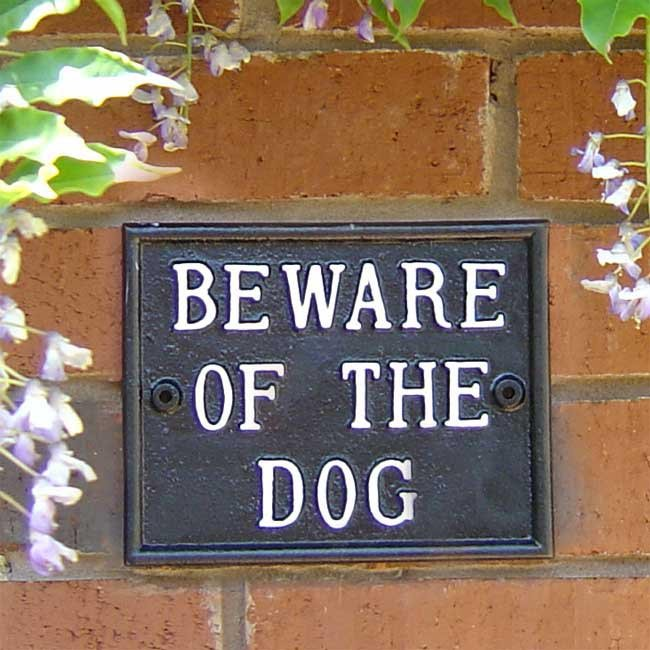 Beware Of The Dog Sign Garden Signs Amp General Signs Cast