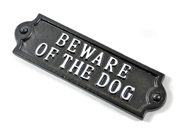 Iron Beware of the Dog Sign