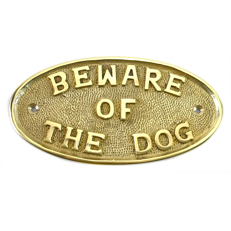Beware of the Dog Brass Sign