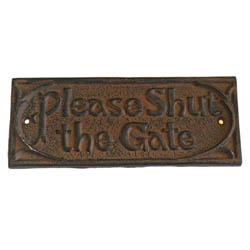 Please Shut The Gate Sign - Rust Finish