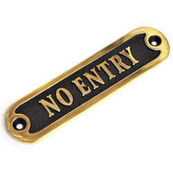 Brass No Entry Sign - Natural Patina